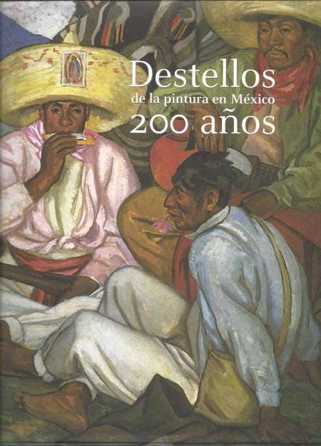 Destellos-de-la-pintura-en-Mexico-200-Anos
